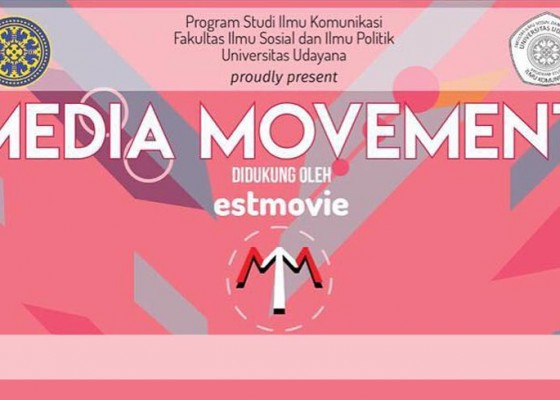 Nusabali.com - ilmu-komunikasi-unud-dan-estmovie-gelar-media-movement