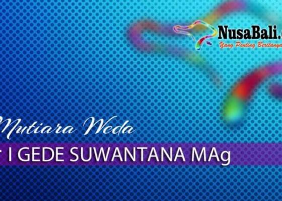 Nusabali.com - mutiara-weda-hidup-egaliter-mungkinkah