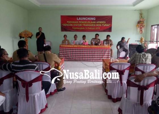Nusabali.com - pertama-di-bali-kelola-apbdes-sistem-transaksi-non-tunai
