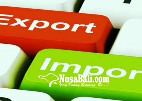 Nusabali.com - ekspor-bali-naik-impor-turun