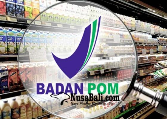 Nusabali.com - bpom-catat-nilainya-capai-rp-239-m