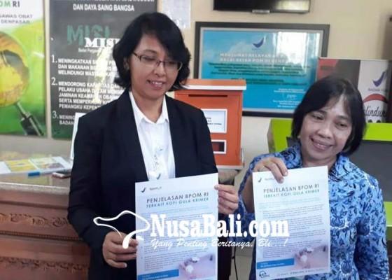 Nusabali.com - bbpom-imbau-jangan-resah