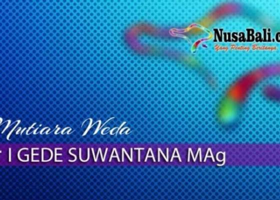 Nusabali.com - mutiara-weda-yang-manakah-yadnya-utama