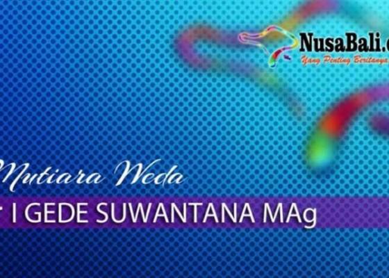 Nusabali.com - mutiara-weda-menciptakan-sorga
