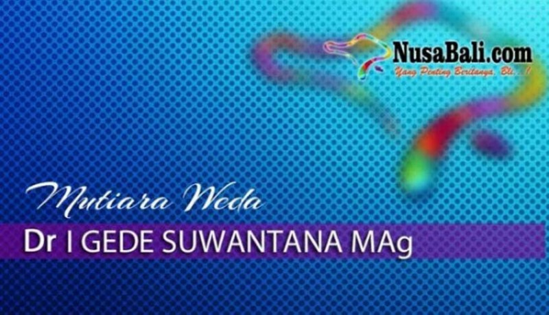 www.nusabali.com-mutiara-weda-menjelekkan-orang-lain