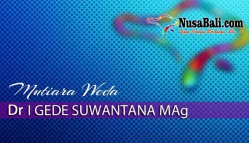 www.nusabali.com-mutiara-weda-pengaruh-pergaulan