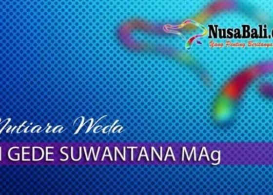 Nusabali.com - mutiara-weda-kaya-atau-religius