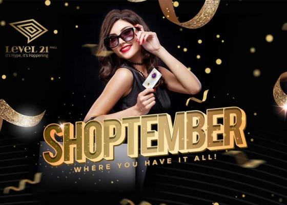 Nusabali.com - shoptember-kejutan-di-dalam-seni-berbelanja-mewah-hanya-di-level-21-mall-denpasar