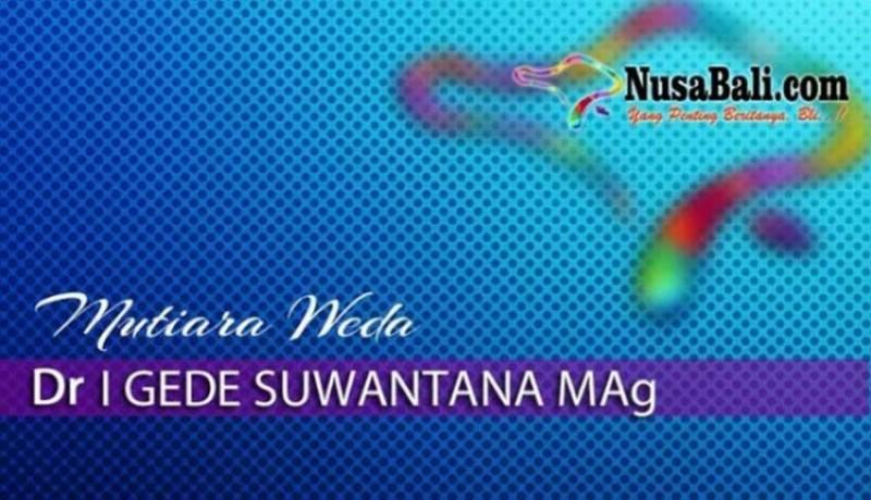 www.nusabali.com-mutiara-weda-warisan-menjadi