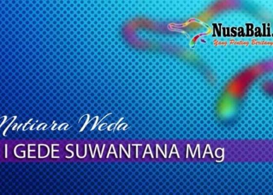 Nusabali.com - mutiara-weda-naluri-belajar