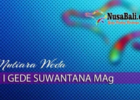 Nusabali.com - mutiara-weda-pendidikan-tidak-penting