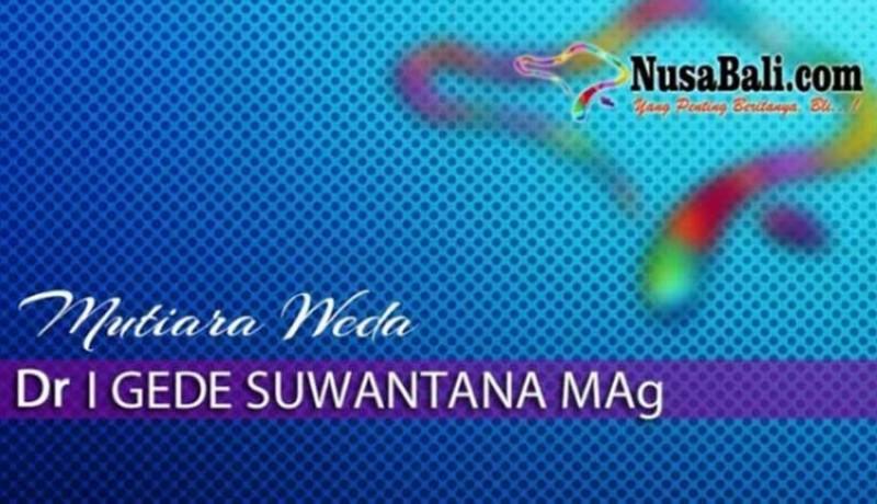 www.nusabali.com-mutiara-weda-wabah-dan-kesadaran