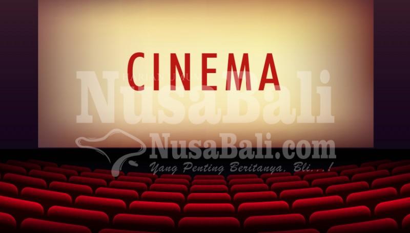 www.nusabali.com-bioskop-serentak-beroperasi-29-juli-2020