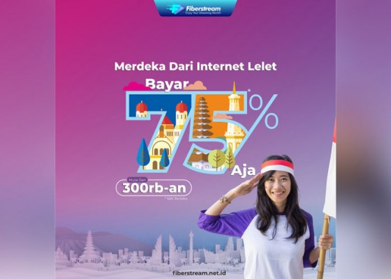 Nusabali.com - sambut-kemerdekaan-dengan-fiberstream-internet-murah