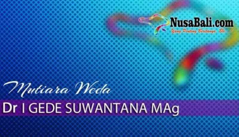 www.nusabali.com-mutiara-weda-tidak-sabar