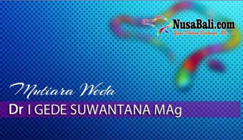 www.nusabali.com-mutiara-weda-semesta-vs-avidya