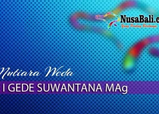 Nusabali.com - mutiara-weda-wiku-ngeraga