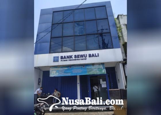 Nusabali.com - izin-bpr-sewu-bali-dicabut-lps-minta-nasabah-tenang