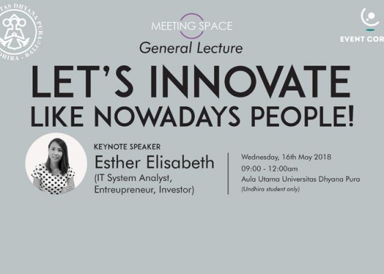 Nusabali.com - general-lecture-lets-innovate-like-nowadays-people