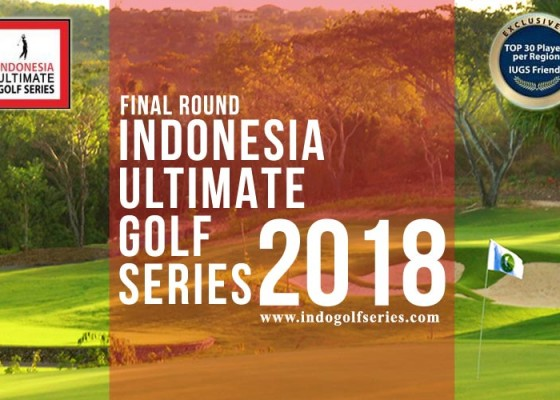 Nusabali.com - final-round-indonesia-ultimate-golf-series-iugs-2018